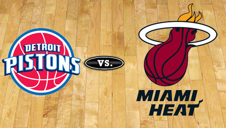 Detroit Pistons vs. Miami Heat at Palace of Auburn Hills