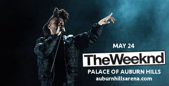 The Weeknd at Palace of Auburn Hills